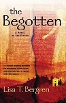 The Begotten by Lisa T. Bergren
