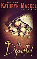 The Departed by Kathryn Mackel